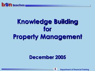 Knowledge Building for Property Management