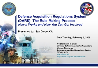 Colonel Casey D. Blake Director, Defense Acquisition Regulations System Directorate
