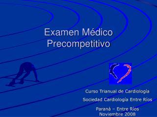 Examen Médico Precompetitivo