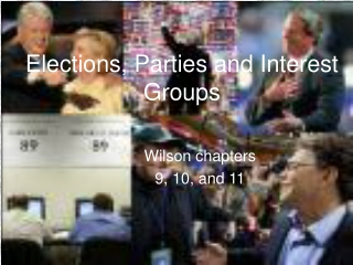 Elections, Parties and Interest Groups