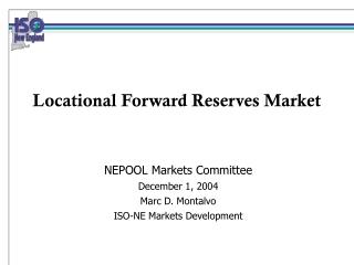 Locational Forward Reserves Market
