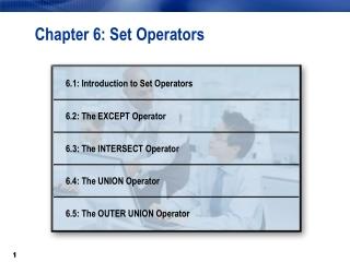 Chapter 6: Set Operators
