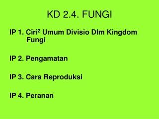 KD 2.4. FUNGI