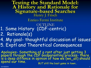 Testing the Standard Model:  A History and Rationale for Signature-based Searches