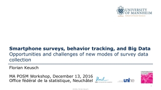 Florian Keusch MA POSM Workshop, December 13, 2016 Office fédéral de la statistique, Neuchâtel