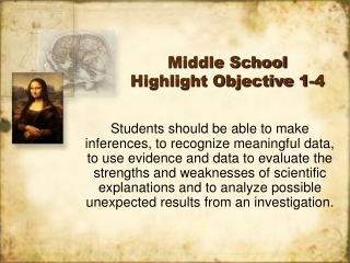 Middle School Highlight Objective 1-4