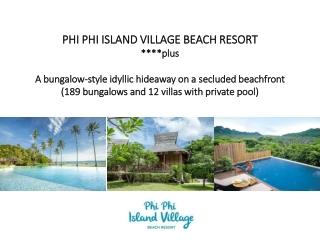 PHI PHI ISLAND VILLAGE BEACH RESORT ****plus
