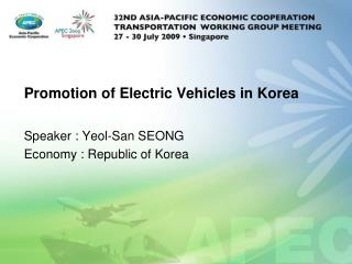 Promotion of Electric Vehicles in Korea