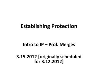 Establishing Protection