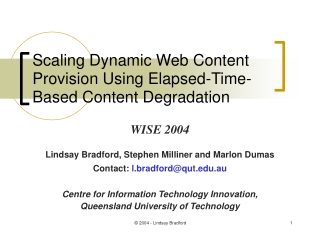 Scaling Dynamic Web Content Provision Using Elapsed-Time-Based Content Degradation