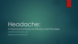 Headache: A Practical Summary for Primary Care Providers