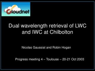Dual wavelength retrieval of LWC and IWC at Chilbolton
