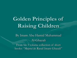 Golden Principles of Raising Children