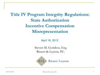 Title IV Program Integrity Regulations:  State Authorization Incentive Compensation Misrepresentation