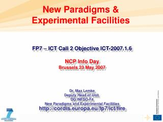 New Paradigms & Experimental Facilities