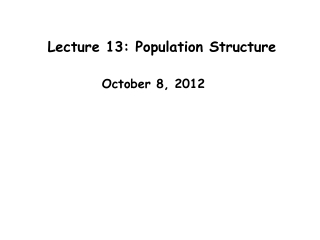 Lecture 13: Population Structure