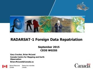 RADARSAT-1 Foreign Data Repatriation