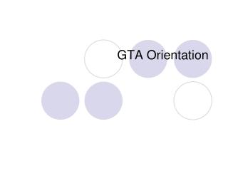 GTA Orientation
