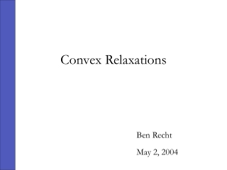 Convex Relaxations