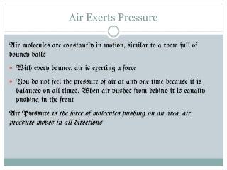 Air Exerts Pressure