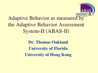 Adaptive Behavior as measured by the Adaptive Behavior Assessment System-II (ABAS-II)