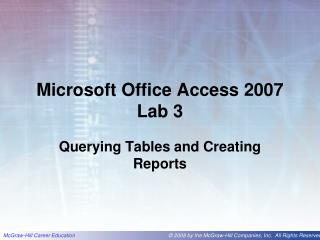 Microsoft Office Access 2007 Lab 3