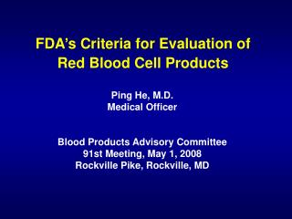 FDA's Criteria for Evaluation of  Red Blood Cell Products