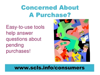 Concerned About A Purchase?