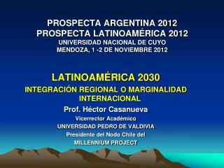 Latino América 2030 ::: Héctor Casanueva