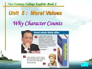Unit  5 :  Moral Values
