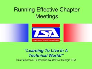 Running Effective Chapter Meetings