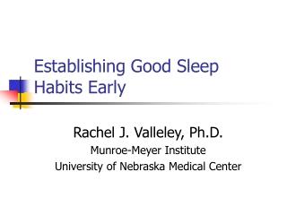 Establishing Good Sleep Habits Early