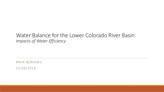 Water Balance for the Lower Colorado River Basin: Impacts of Water Efficiency