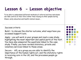 Lesson 6  - Lesson objective