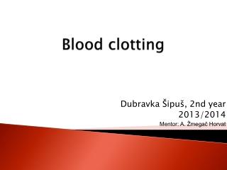Blood clotting