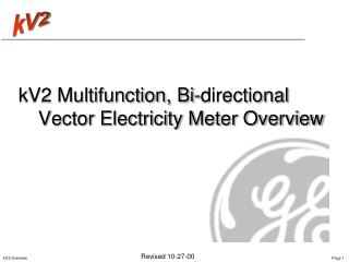 kV2 Multifunction, Bi-directional Vector Electricity Meter Overview