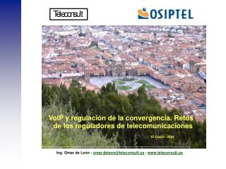VoIP y regulación de la convergencia. Retos de los reguladores de telecomunicaciones