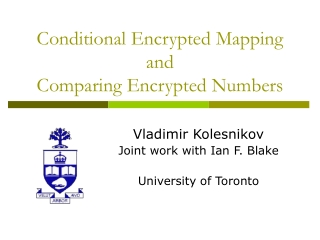 Conditional Encrypted Mapping  and Comparing Encrypted Numbers