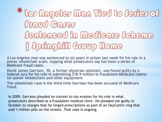 Springhill Group Home -Los Angeles Man Tied to Series of Fra