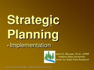Strategic Planning • Implementation