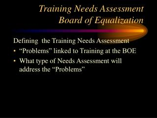 Training Needs Assessment Board of Equalization