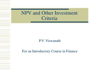 NPV and Other Investment Criteria