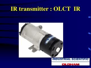 IR transmitter : OLCT  IR