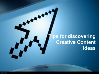 Tips for discovering creative content ideas