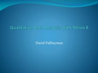 Qualitative Data Analysis with  NVivo 8