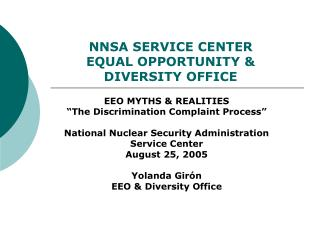 NNSA SERVICE CENTER  EQUAL OPPORTUNITY &  DIVERSITY OFFICE