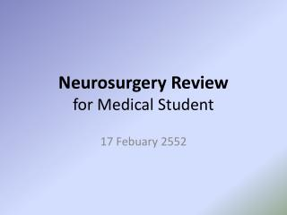 Neurosurgery Review for Medical Student