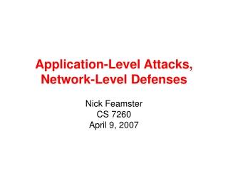 Application-Level Attacks, Network-Level Defenses