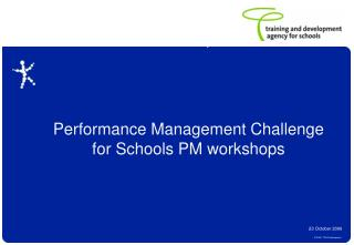 Performance Management Challenge  for Schools PM workshops