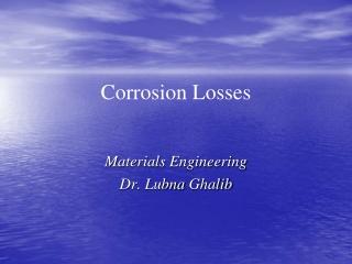 Corrosion Losses